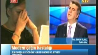 Prof. Dr. Tarık Yılmaz - NTV Haber - Tükenmişlik Sendromu