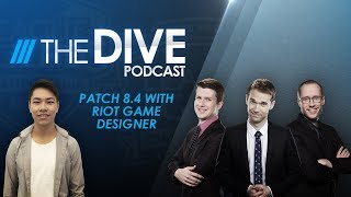 Video The Dive: Patch 8.4 with Riot Game Designer (Season 2, Episode 7) download MP3, 3GP, MP4, WEBM, AVI, FLV Agustus 2018