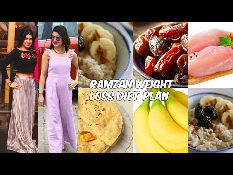 Ramadan / Ramzan weight loss diet plan 2018 | Lose weight 5 – 10 kgs in 1 month Workout & meal plan