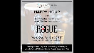 UnTapped Happy Hour #8 - Rogue Ales and Spirits Brewmaster Joel & Head Distiller Jake