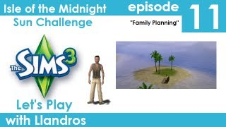Let's Play The Sims 3 - Midnight Sun Challenge - Episode 11 - Family Planning
