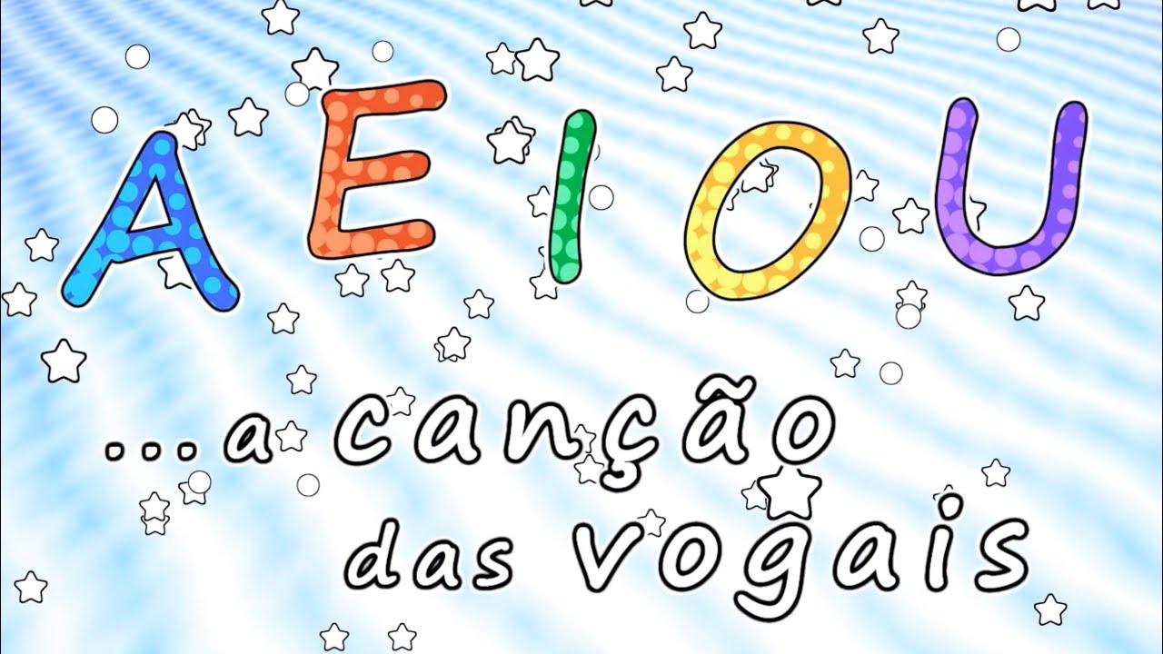 Favoritos A Canção das vogais - AEIOU - Educação Infantil '- Músicas para  TS58