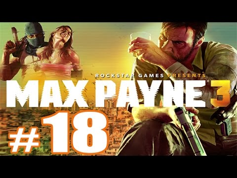max-payne-3-walkthrough-gameplay-hd---part-18-(chapter-12)-[no-commentary]
