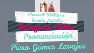 Baixar Camila Cabello & Pharrell Williams - Sangria Wine con Pronunciación