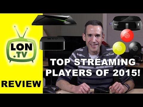 My Picks for the Top TV Streaming Media Players of 2015 - Buying Guide