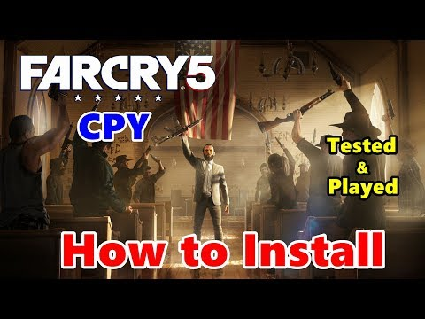 How to Install FAR CRY 5 - CPY | CPY Crack Fix