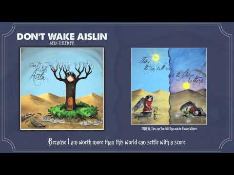 Don't Wake Aislin - Then, the Sun Will Rise and the Flower Withers (Lyrics) [Official]