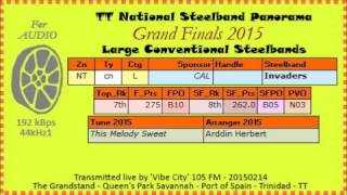 TT Steelband Panorama 2015 Finals, Large. Invaders - This Melody Sweet (arr   Arddin Herbert)