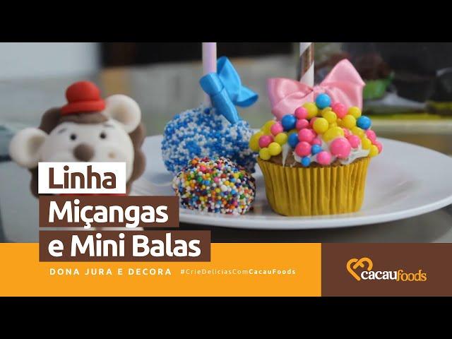 Modos de Aplicações - Linha Miçangas e Mini Balas #CrieDelíciasComCacauFoods