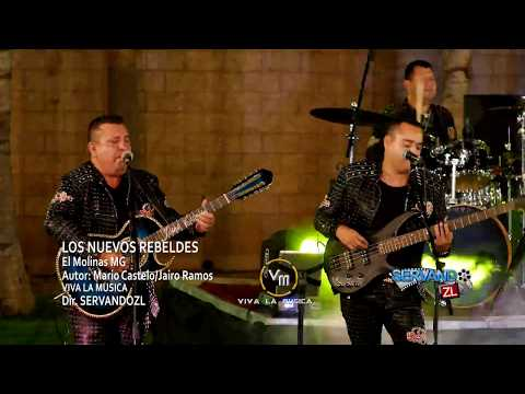 Los Nuevos Rebeldes - El Molinas MG (En Vivo 2017)