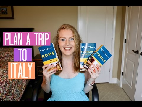 How To Plan A Trip To Italy