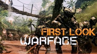 Warface Gameplay 2015  First Look  | Free to Play Online FPS