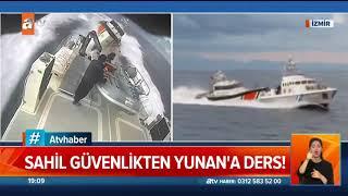 Yunan botu Türk sularından kovuldu! - Atv Haber 7 Mart 2020