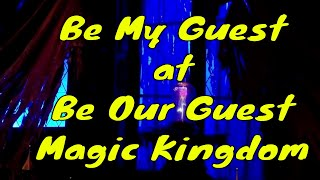Be My Guest at Be Our Guest Magic Kingdom- Lunch in the Ballroom