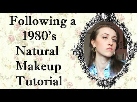 I TRIED FOLLOWING A NATURAL 1980's MAKEUP TUTORIAL by Donna Mills