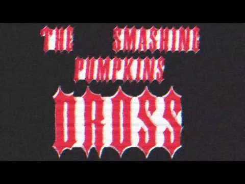 The Smashing Pumpkins - Dross - Sept. 24th, 2000.  Olympiahalle, Munich.  Audio-only.