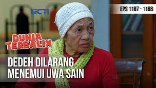 DUNIA TERBALIK - Emak Eros Melarang Dedeh Menemui Uwa Sain (full) [14 November 2018]