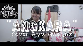 Power Metal - Angkara (cover Ayu Gusfanz)