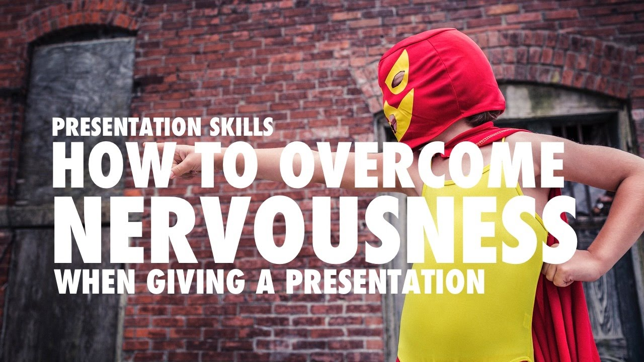 How to Overcome Nervousness recommend