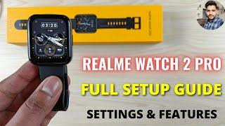 Realme Watch 2 Pro : Full Setup Guide