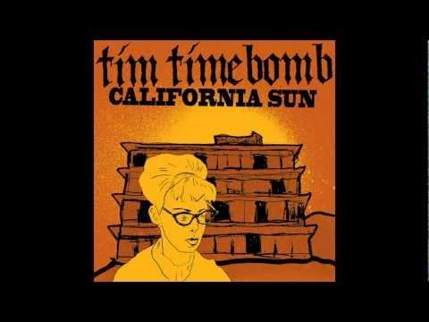 California Sun - With Lyrics- Tim Timebomb and Friends