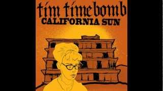 For more info go to http://www.timtimebomb.com/california-sun Tim T...