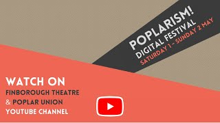 Poplarism! Q&A with the artists - Day 1