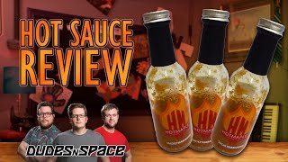 Hot Sauce Review - Dudes N Space Tries Hotmaple Smokey Habanero Sauce