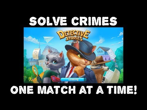 Detective Stories Match 3 (mobile) JUST GAMEPLAY