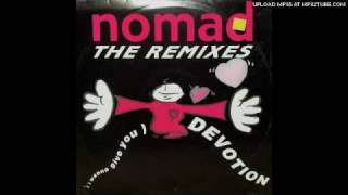 Nomad - (I wanna give you) devotion [Soul mix]