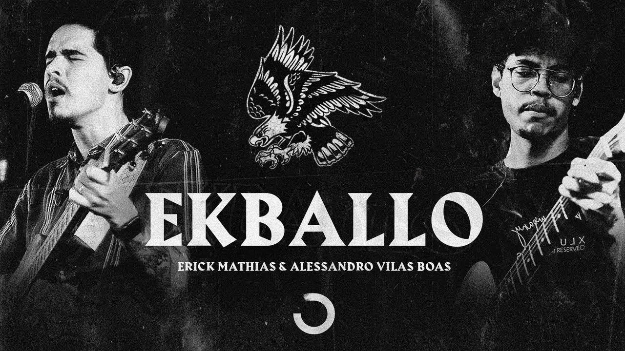 EKBALLO - Erick Mathias & Alessandro Vilas Boas I ONE Sounds (Clipe Official)