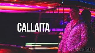 Bad Bunny Callaita Lyrics Letra HD.mp3