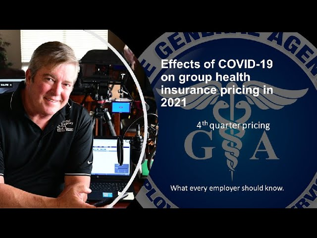 Effects of COVID 19 on Q4 group health insurance pricing in 2021.