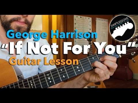 If Not For You - George Harrison, Bob Dylan - Easy Beginner Guitar Lesson