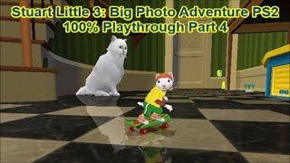Stuart Little 3: Big Photo Adventure PS2 100% Playthrough Part 4