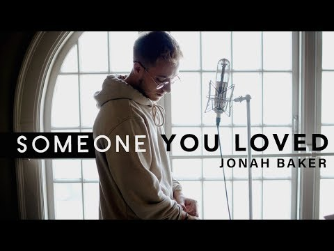 Someone You Loved - Lewis Capaldi Cover by Jonah Baker