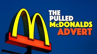 The Pulled McDonalds Ad