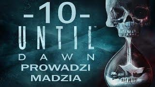 [PS4] Until Dawn #10 - Psychoza cz.1
