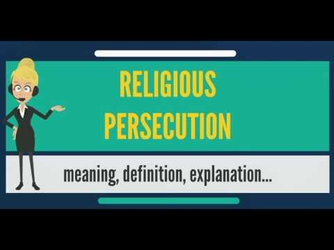 What is RELIGIOUS PERSECUTION? What does RELIGIOUS PERSECUTION mean? RELIGIOUS PERSECUTION meaning
