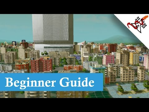 Cities Skylines - Beginner Guide
