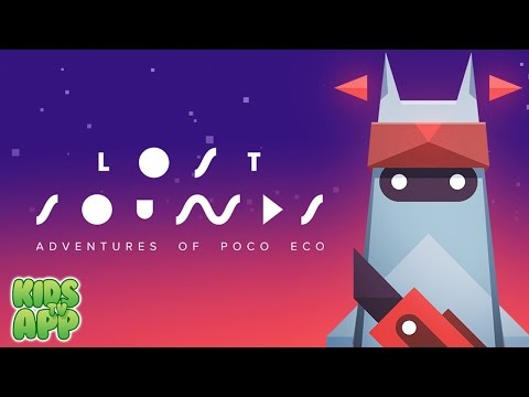 Adventures of Poco Eco - Lost Sounds (POSSIBLE GAMES) - Best App For Kids