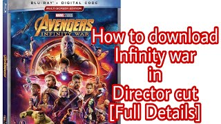 How to download infinity war in bluray director cut Full Details|