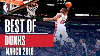 Best Dunks of The Month March 2018