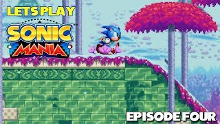"Let's Play ""Sonic Mania"" (Episode 4) - Freedom of the Press Garden"