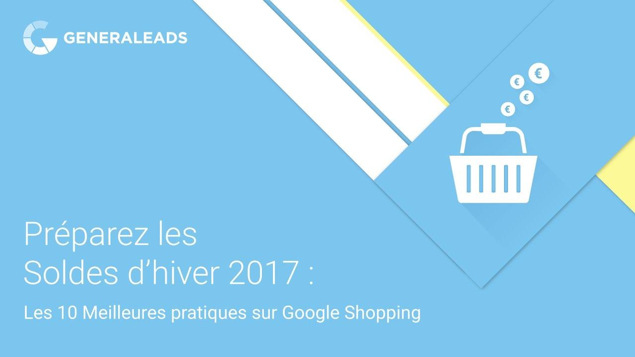 7fd6dcd3ba69c Préparez les Soldes d hiver 2017   les 10 meilleures pratiques sur Google  Shopping (par Generaleads)
