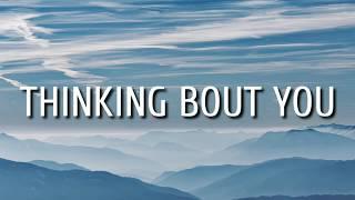 Dustin Lynch - Thinking Bout you (Lyrics)