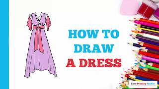 How to Draw a Dress in a Few Easy Steps: Drawing Tutorial for Kids and Beginners