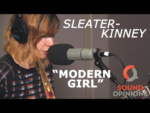 Sleater-Kinney perform Modern Girl (Live on Sound Opinions)