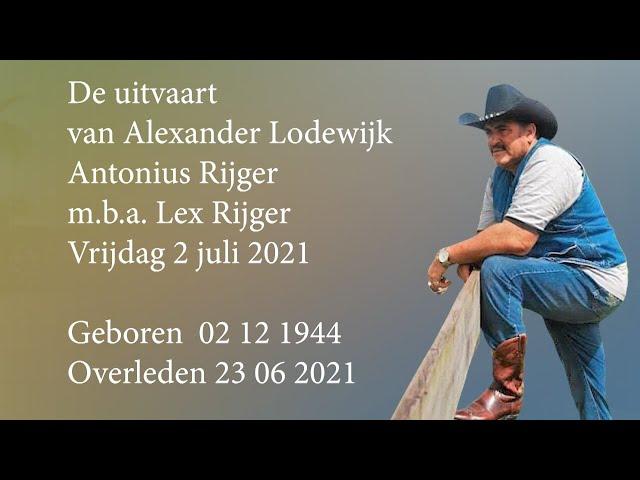 De uitvaart van Alexander Lodewijk Antonius Rijger m.b.a. Lex Rijger.