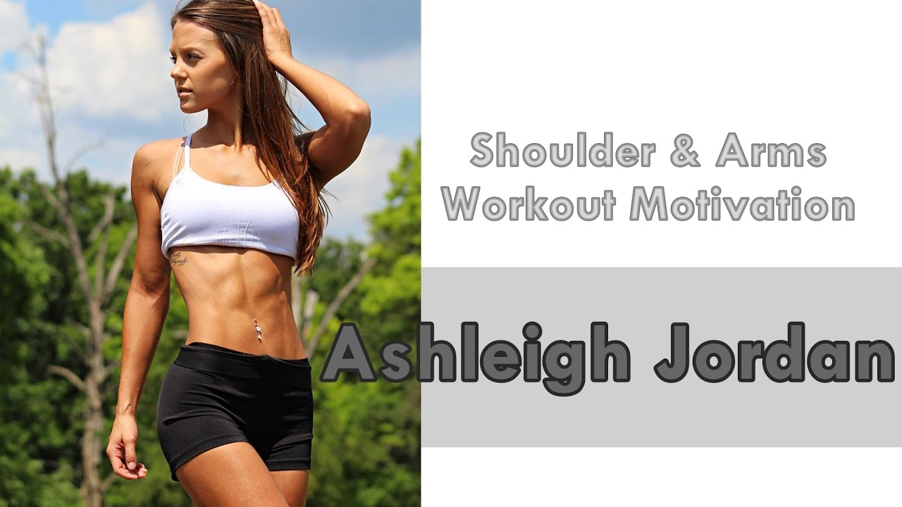 Ashleigh Jordan Shoulder & Arms Workout Part 1
